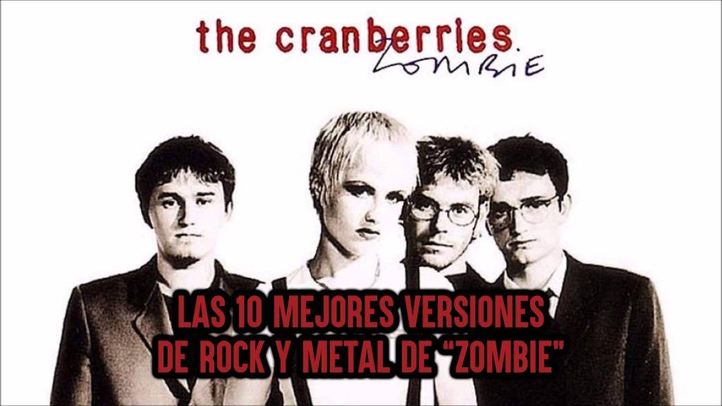 """Las 10 mejores versiones de rock y metal de la mítica canción """"Zombie"""" de THE CRANBERRIES"""