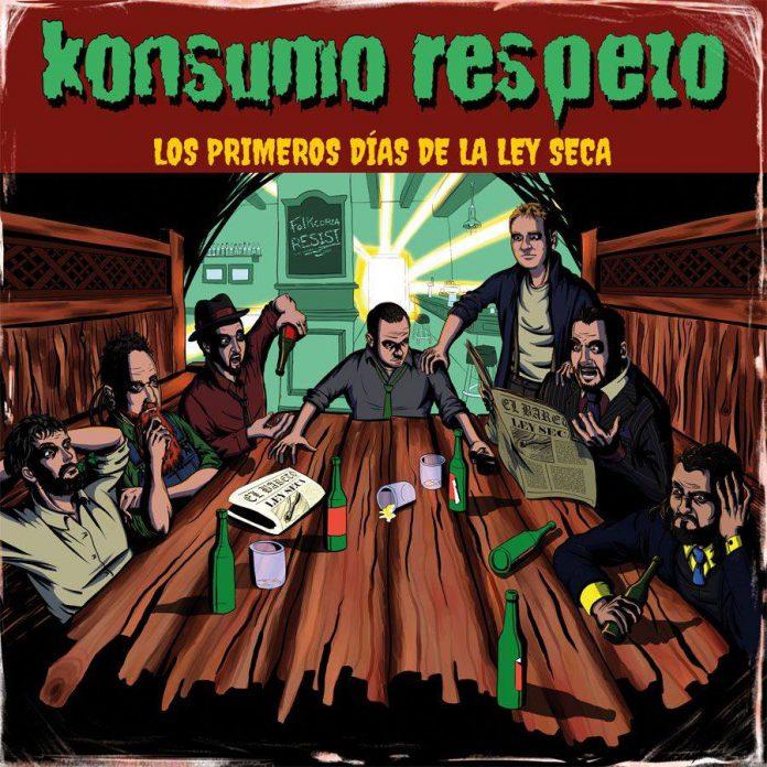 KONSUMO RESPETO publican Los primeros días de la Ley Seca, su nuevo EP