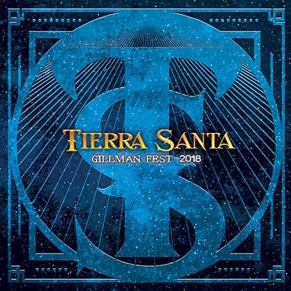 Tierra Santa: adelanto y tracklist de Gillman Fest 2018