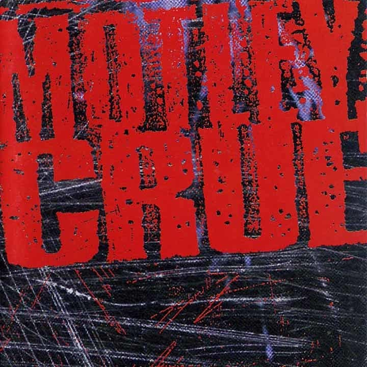 MOTLEY CRUE: Todos sus discos ordenados de peor a mejor